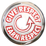 Give to Earn Respect Words White Button How to Win Reverence Hon Stock Photo