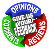 Give Us Your Feedback Arrow Words Comments Opinions Reviews. The words Give Us Your Feedback on three arrows with Opinions, Comments and Reviews for customer Stock Photos
