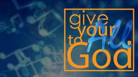 Give your All to God stock illustration