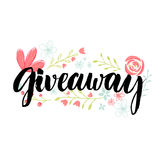 Giveaway Banner. Brush Lettering Word And Hand Drawn Flowers Decoration. Royalty Free Stock Photography