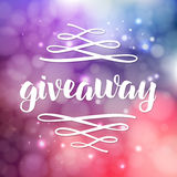 Giveaway lettering for promotion in social media with swashes on vector blurred background. Free gift raffle, win a freebies Stock Image