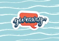 Giveaway handwritten lettering. Vector illustration. Giveaway post. Handwritten lettering with speech bubble on water wavy background. Sticker text. Template vector illustration