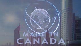 Gjort i Kanada text med hologrammet 3d av planetjorden mot bakgrunden av den moderna metropolisen stock illustrationer