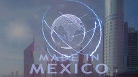 Gjort i Mexico text med hologrammet 3d av planetjorden mot bakgrunden av den moderna metropolisen royaltyfri illustrationer