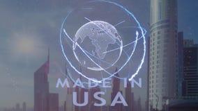 Gjort i USA text med hologrammet 3d av planetjorden mot bakgrunden av den moderna metropolisen royaltyfri illustrationer