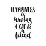 Glück hat eine Katze als Freund - Hand gezeichnetes tanzendes Beschriftungszitat lokalisiert auf dem weißen Hintergrund Spaßbürst stock abbildung