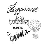 Glück ist eine Reise kein Bestimmungsort Stockbild
