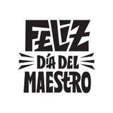 Glückliche spanische Sprache Lehrertages-Feliz dia Del maestro Glückwunschkarte für Geschenke Handbeschriftungszitat vektor abbildung