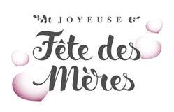Glücklicher Mother's-Tag auf französisch: Joyeuse Fête DES Mères Lizenzfreies Stockbild
