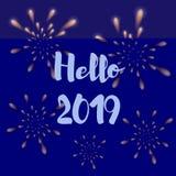 glückliches neues Jahr 2007 Feuerwerke und Aufschrift hallo 2019 auf einem dunkelblauen Hintergrund stock abbildung
