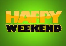 Glückliches Wochenende Lizenzfreies Stockfoto