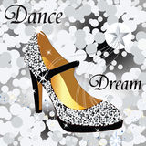 Glamour  shoe. Beautiful glitter  shoe with words dance and dream Royalty Free Stock Photo