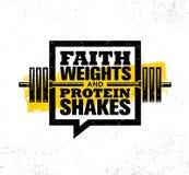 Glauben-Gewichte und Proteindrinks Anspornungstrainings-und Eignungs-Turnhallen-Motivations-Zitat-Illustrations-Zeichen Stockbild