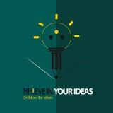 Glauben Sie an Ihre Ideen Stockbild