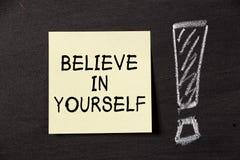 Glauben Sie an selbst! Stockfotografie