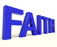 Glauben-Wort, das geistigen Glauben oder Vertrauen zeigt Stockfotos