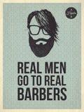 Gli uomini reali vanno ai barbieri reali Fotografia Stock