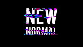 Glitched new normal text design motion graphic.