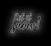 Glitter calligraphic inscription. Glitter silver textured calligraphic inscription Let it snow of platinum sprinkled confetti. Lettering design element for Stock Photography