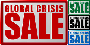 Global crisis sale. Abstract vector illustration of a sign with text global crisis sale Stock Photos