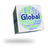 Global Word Indicates Globalise Wordcloud And Text Royalty Free Stock Images