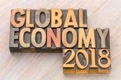 Globalnej gospodarki 2018 słowa abstrakt w drewnianym typ Obraz Royalty Free