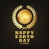 Globe Earth for 22 april. Vector illustration. Festive card with gold lettering, for Happy Earth Day. Vector illustration. Festive, Poster Or Banner for 22 Stock Photography