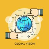 Globe inside frame of selection tool and two hands. Concept of global vision, international monitoring, watch, surveillance and observation. Modern vector Royalty Free Stock Photography