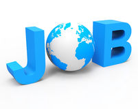 Globe Job Shows Employment Career And Occupation Stock Photo