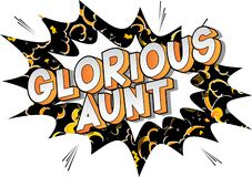 Glorious Aunt - Comic book style words.