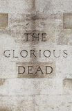 Glorious Dead Inscription on the Cenotaph in London royalty free stock images