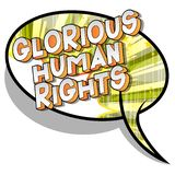 Glorious Human Rights - Comic book style words. Glorious Human Rights - Vector illustrated comic book style phrase on abstract background stock illustration