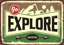 Go explore retro sign design. Mountain and forest adventures. Hiking path vintage tin sign. Nature and wilderness Royalty Free Stock Image