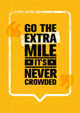 Go The Extra Mile. It Is Never Crowded. Inspiring Motivation Quote Design Vector Print Concept vector illustration