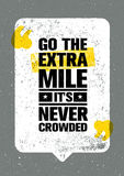 Go The Extra Mile. It Is Never Crowded. Inspiring Motivation Quote Design Vector Print Concept.  royalty free illustration
