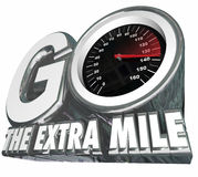 Go the Extra Mile Speedometer Additional Effort Distance Results. Go the Extra Mile words with speedometer measuring your additional effort or distance traveled stock illustration
