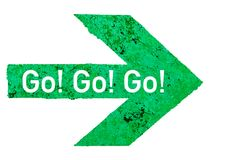 `Go! Go! Go!` text written on a green arrow direction sign with polished stone texture with imperfections and cracks Royalty Free Stock Photos