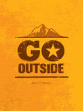 Go Outside. Adventure Mountain Hike Creative Motivation Concept. Vector Outdoor Design. On Rough Distressed Background Royalty Free Stock Photography