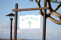 Go in Peace. A sign with the message go in Peace royalty free stock images
