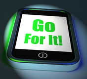 Go For It On Phone Displays Take Action Royalty Free Stock Photography