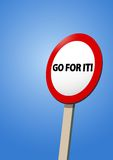 Go for it road sign Stock Photo