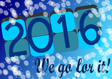 We go for 2016. Setting new goals by 2016, template Stock Images