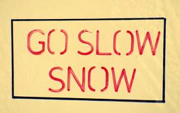 Go slow snow and danger caution stock illustration