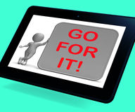 Go For It Tablet Shows Goals Or Opportunities Stock Photos