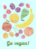 'Go vegan!' card. Colorful postcard with scratched fruits. Stock Images