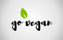 go vegan green leaf handwritten text white background Stock Photo