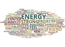 Go Where Your Energy Is Strong Word Cloud Concept. Go Where Your Energy Is Strong Text Background Word Cloud Concept Stock Image