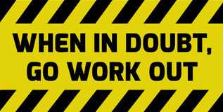 Go work out sign. Yellow with stripes, road sign variation. Bright vivid sign with warning message Stock Photos