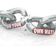 Go Your Own Way Break Split Up Broken Chain Links. Go Your Own Way words breaking chain links splitting up with a partner or employer to be independent and Royalty Free Stock Images