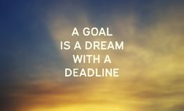 A goal is a dream with a deadline. Inspirational quotes - A goal is a dream with a deadline stock photo